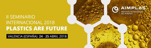 II Seminario Internacional Plastics Are Future